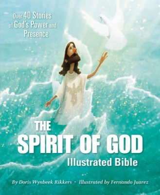 The Spirit of God Illustrated Bible Book Cover